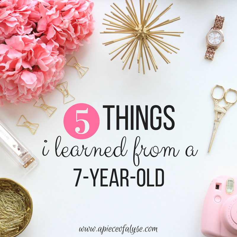 5 Things I Learned from a 7-Year-Old