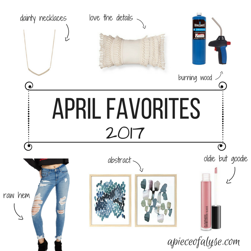 April Favorites | 2017