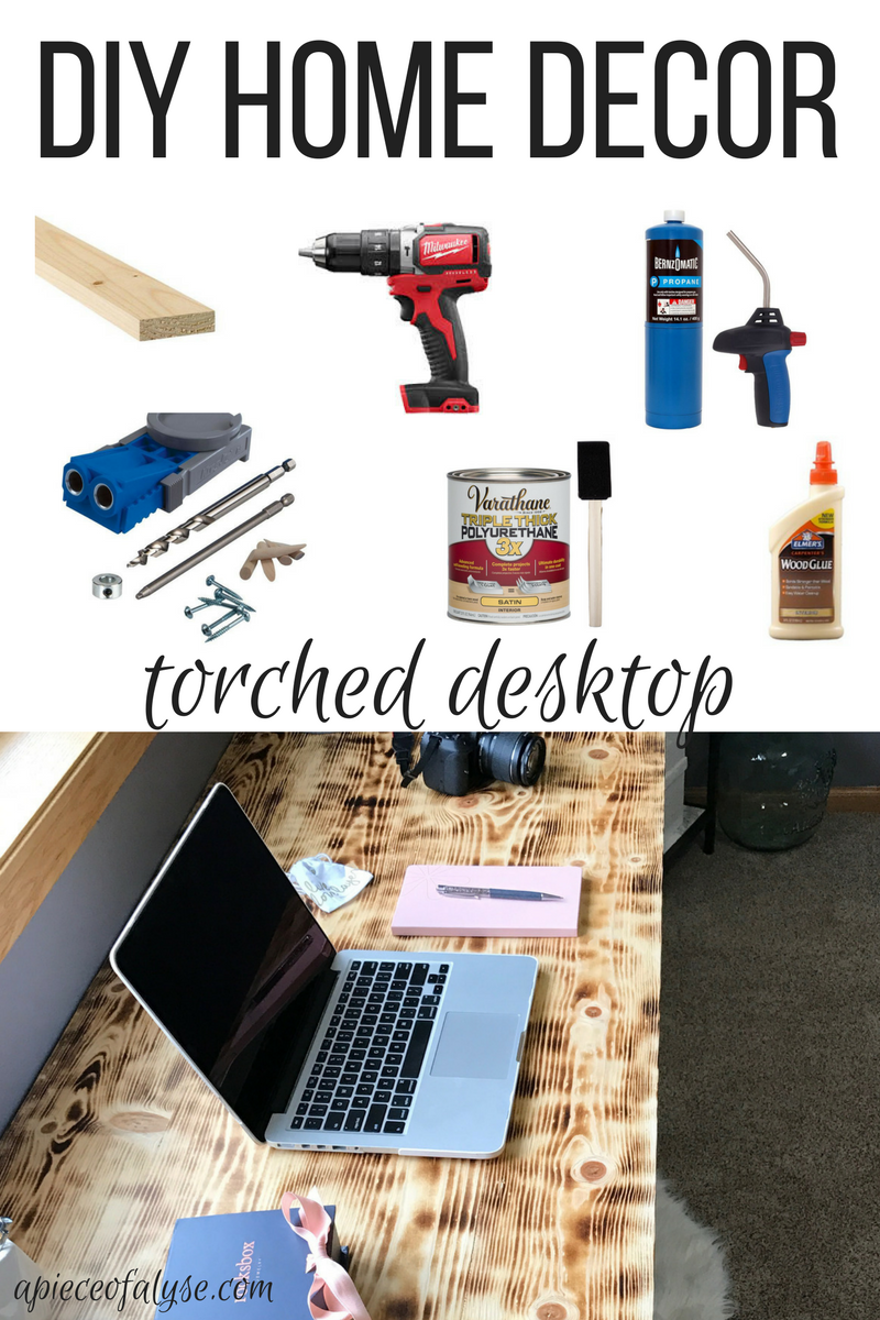 DIY Torched Desktop