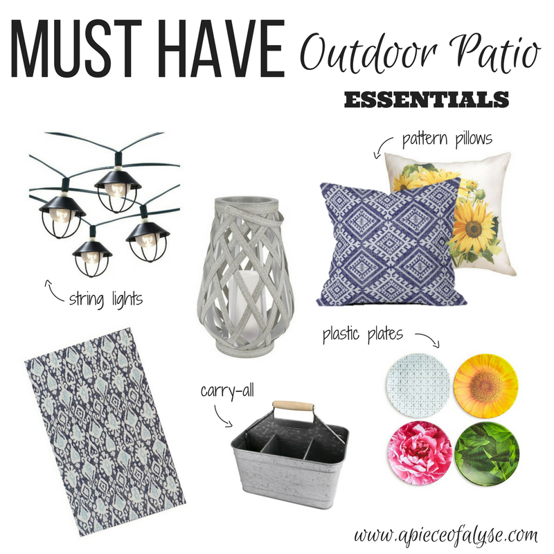 Outdoor Patio Must Haves 2017